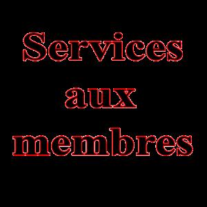 Services aux membres